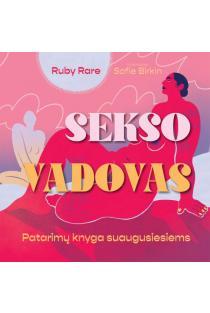 Sekso vadovas. Patarimų knyga suaugusiesiems | Ruby Rare
