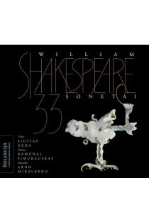 33 sonetai (CD) | Viljamas Šekspyras (William Shakespeare)
