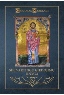 Sielvartingų giedojimų knygos (su audioknyga) | Grigoras Narekaci