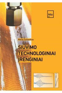 Siuvimo technologiniai įrenginiai | Matas Gutauskas