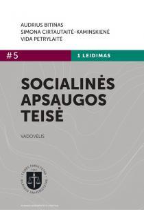 Socialinės apsaugos teisė | Audrius Bitinas, Simona Cirtautaitė-Kaminskienė, Vida Petrylaitė