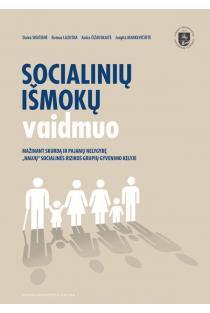 Socialinių išmokų vaidmuo mažinant skurdą ir pajamų nelygybę