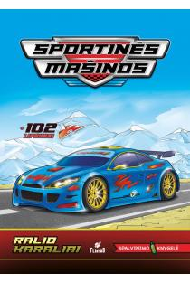 Sportinės mašinos. Ralio karaliai |