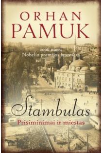 Stambulas. Prisiminimai ir miestas (2-as leidimas) | Orhan Pamuk