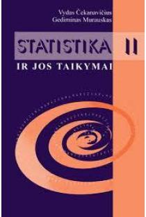 Statistika ir jos taikymai, II knyga | Vydas Čekanavičius, Gediminas Murauskas