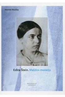Edita Štein. Maldos moteris | Joanne Mosley