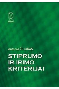 Stiprumo ir irimo kriterijai | Antanas Žiliukas