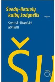 Švedų-lietuvių kalbų žodynėlis | Ramunė Muralienė, Erika Sausverde