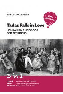 Tadas Falls in Love   Judita Džežulskienė