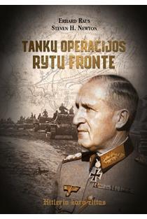 Tankų operacijos Rytų fronte | Erhard Raus