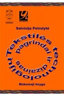 Tekstilės technologijų pagrindai ir dizainas | Salvinija Petrulytė
