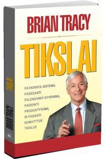 Tikslai (naujas leidimas) | Brian Tracy