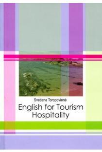 English for Tourism Hospitality   Svetlana Toropovienė
