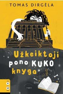 Užkeiktoji pono Kuko knyga | Tomas Dirgėla