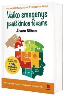 Vaiko smegenys paaiškintos tėvams | Alvaro Bilbao
