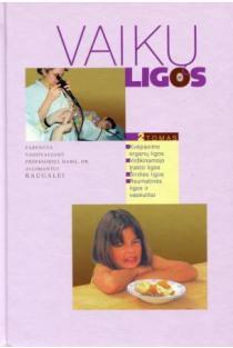 Vaikų ligos. 2 tomas | Algimantas Raugalė