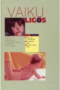 Vaikų ligos. 1 tomas | Algimantas Raugalė