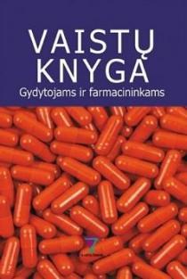 Vaistų knyga gydytojams ir farmacininkams 2017 |