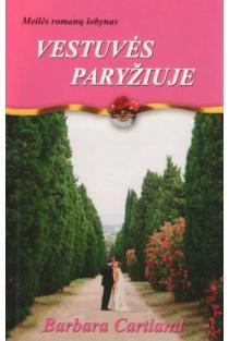Vestuvės Paryžiuje   Barbara Cartland