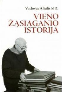 Vieno žąsiaganio istorija: pasakojimai ir pamąstymai   Vaclovas Aliulis MIC
