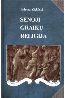 Senoji graikų religija | Tadeusz Zielinski