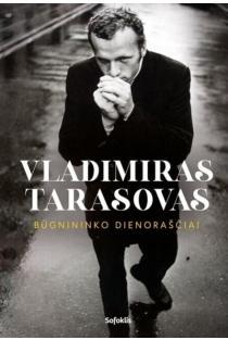 Vladimiras Tarasovas. Būgnininko dienoraščiai | Vladimiras Tarasovas