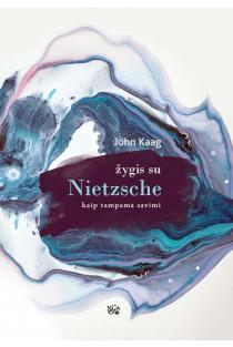 Žygis su Nietzsche | John Kaag