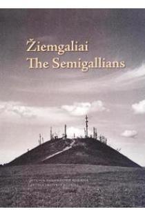 Žiemgaliai. The Semigallians |