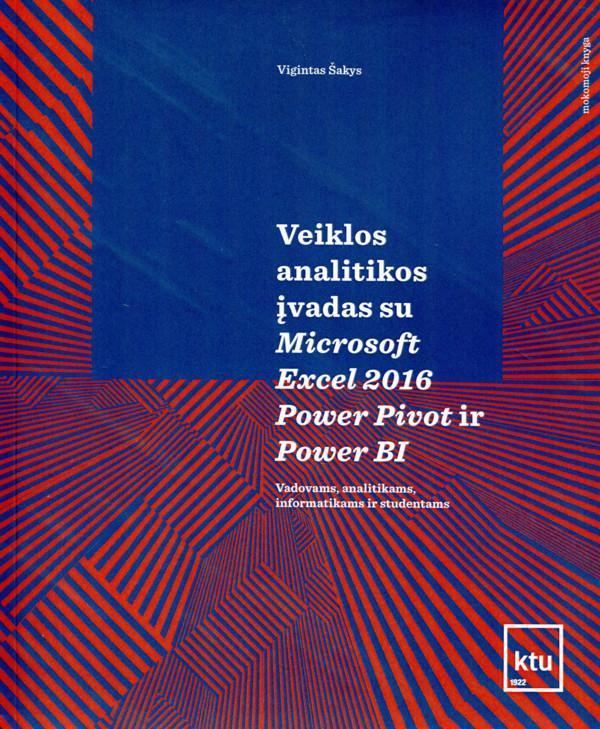 Veiklos analitikos įvadas su Microsoft Excel 2016 Power Pivot ir Power BI |  Patogupirkti lt