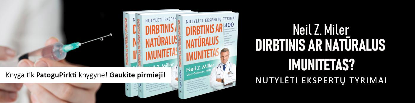 Dirbtinis ar natūralus imunitetas?