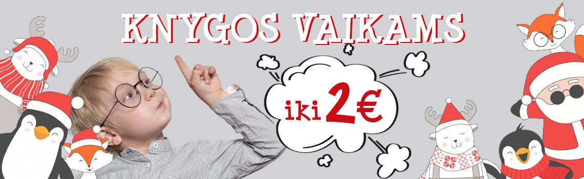 Knygos VAIKAMS iki 2 eurų